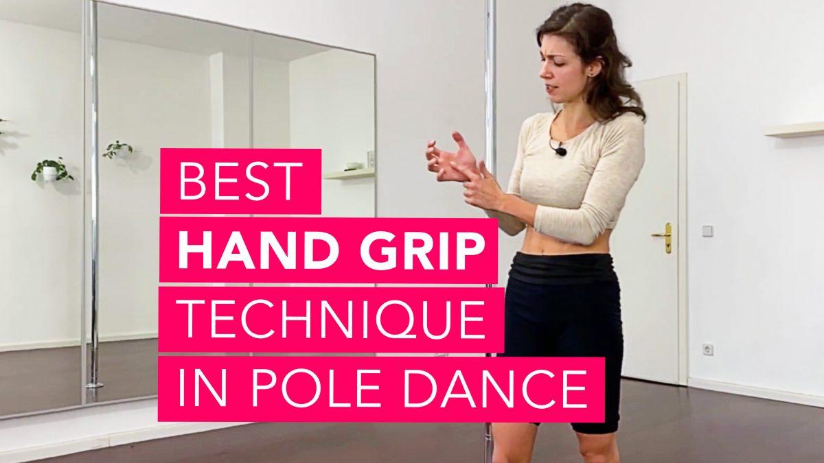hand grip technique pole dancing