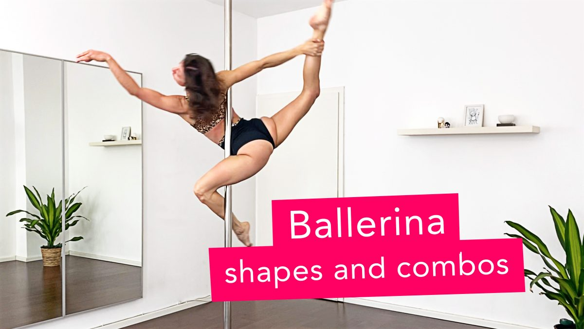 Ballerina Shapes and combos